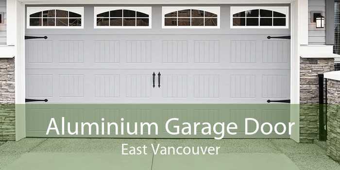 Aluminium Garage Door East Vancouver