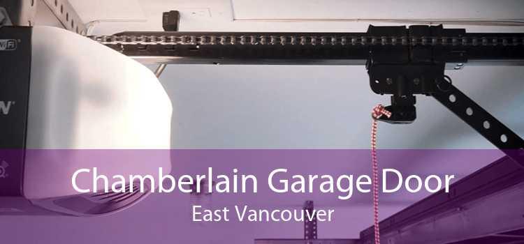 Chamberlain Garage Door East Vancouver