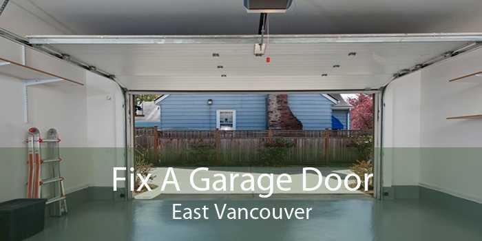 Fix A Garage Door East Vancouver