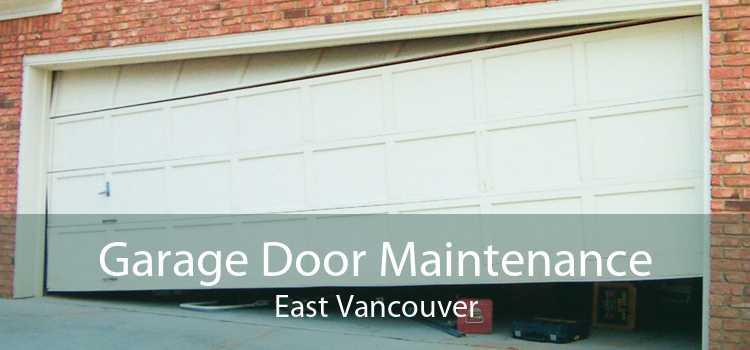 Garage Door Maintenance East Vancouver