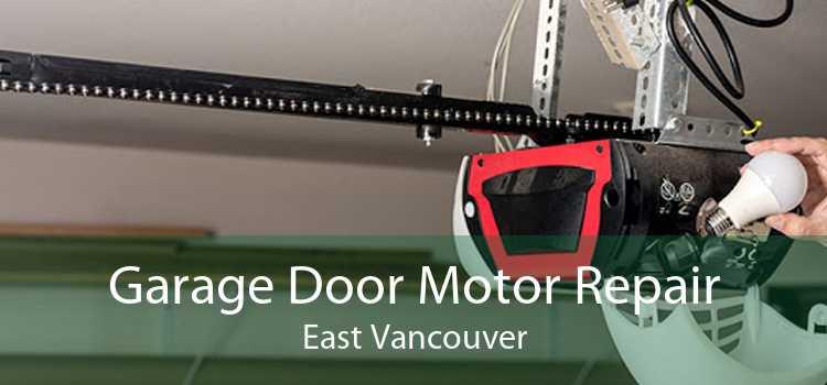Garage Door Motor Repair East Vancouver