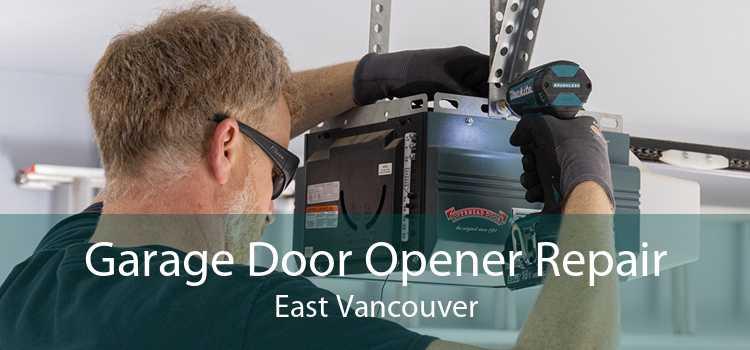 Garage Door Opener Repair East Vancouver