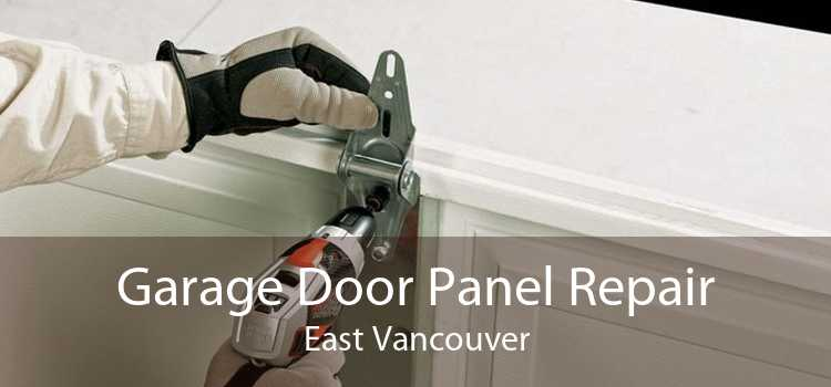 Garage Door Panel Repair East Vancouver