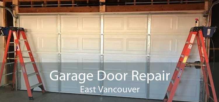 Garage Door Repair East Vancouver