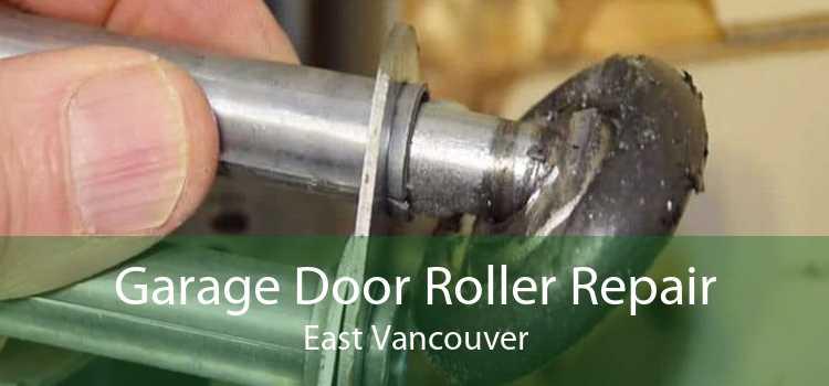 Garage Door Roller Repair East Vancouver