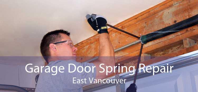 Garage Door Spring Repair East Vancouver