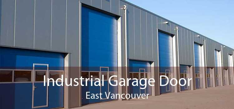 Industrial Garage Door East Vancouver