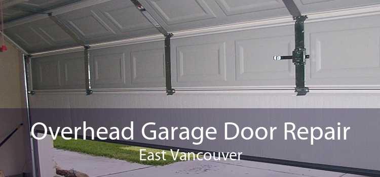 Overhead Garage Door Repair East Vancouver
