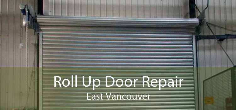 Roll Up Door Repair East Vancouver