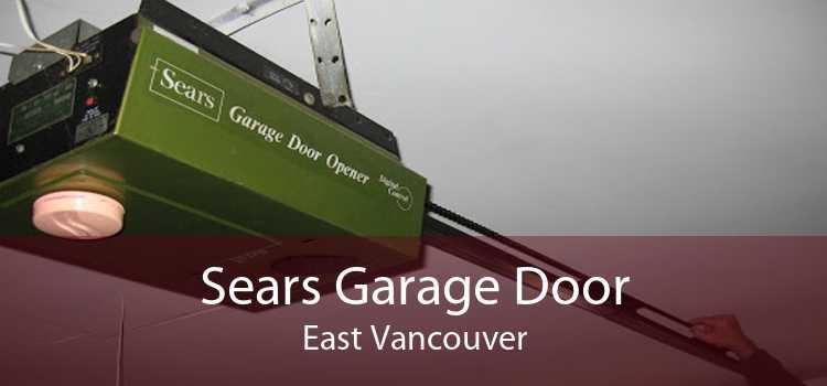 Sears Garage Door East Vancouver